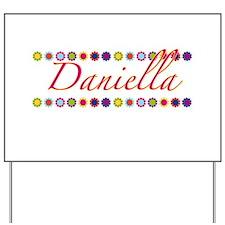 Daniella with Flowers Yard Sign