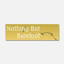 Nothing But Barefoot Car Magnet 10 x 3