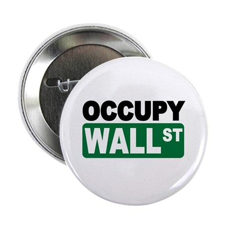 """Occupy Wall St. 2.25"""" Button"""