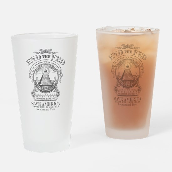 End the Fed Drinking Glass