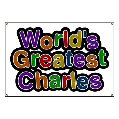 World's Greatest Charles Banner