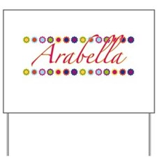 Arabella with Flowers Yard Sign