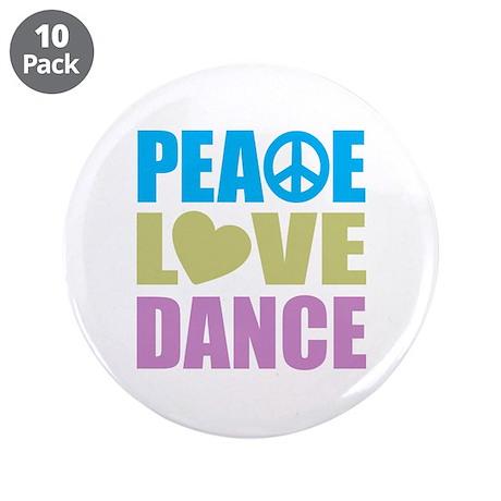 "Peace Love Dance 3.5"" Button (10 pack)"