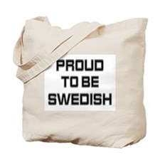 Proud to be Swedish Tote Bag