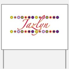 Jazlyn with Flowers Yard Sign