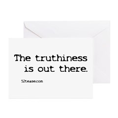 Truthiness is Out There Greeting Cards (Package of