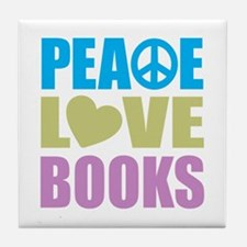 Peace Love Books Tile Coaster