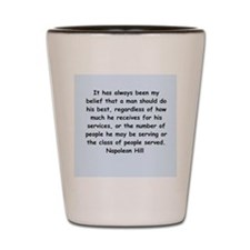 Napolean Hill quotes Shot Glass