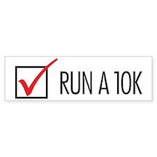 Run a 10k Bumper Sticker
