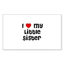 I * My Little Sister Rectangle Decal