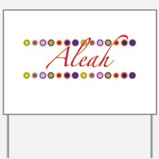 Aleah with Flowers Yard Sign