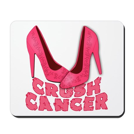 Crush Cancer with Pink Heels Mousepad