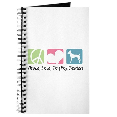 Peace, Love, Toy Fox Terriers Journal