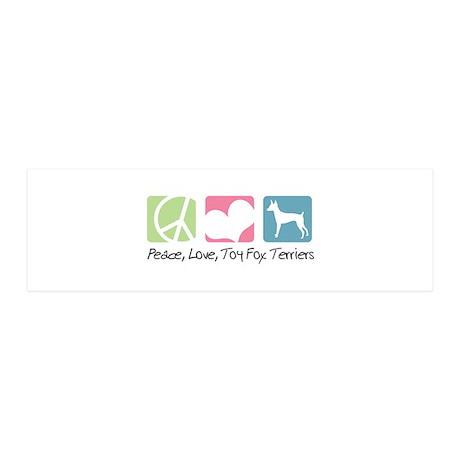 Peace, Love, Toy Fox Terriers 21x7 Wall Peel