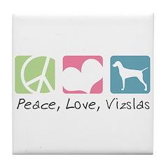 Peace, Love, Vizslas Tile Coaster