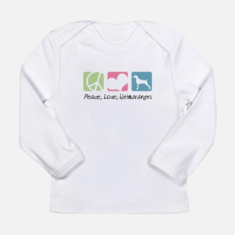 Peace, Love, Weimaraners Long Sleeve Infant T-Shir