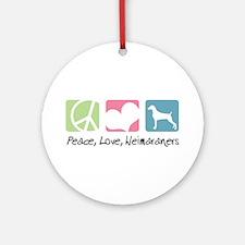 Peace, Love, Weimaraners Ornament (Round)