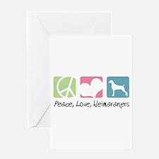 Peace, Love, Weimaraners Greeting Card