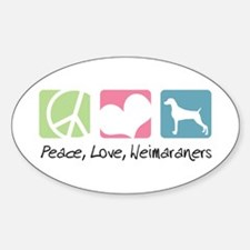 Peace, Love, Weimaraners Decal