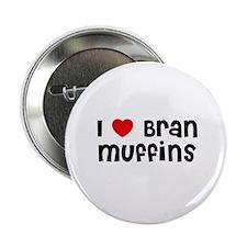 I * Bran Muffins Button