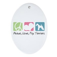 Peace, Love, Fox Terriers Ornament (Oval)