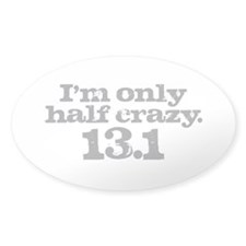 Half Marathon Half Crazy Gray Decal