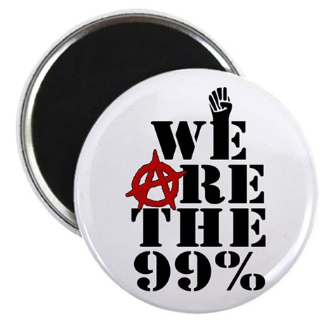 "We Are The 99% -- Occupy Wall Street 2.25"" Magnet"