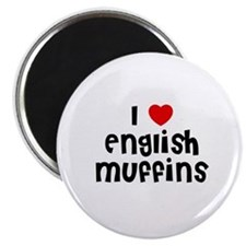 I * English Muffins Magnet