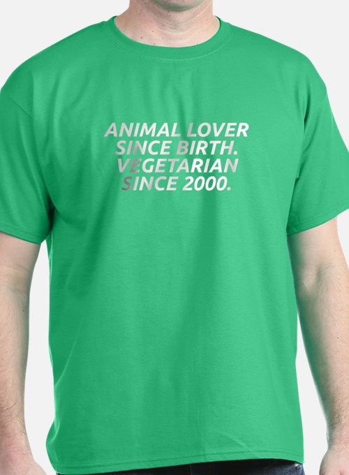 Vegetarian since 2000 T-Shirt
