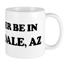 Rather be in Scottsdale Mug