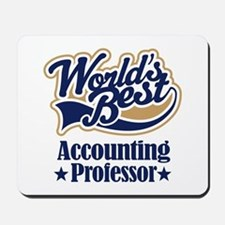 Accounting Professor Gift (Worlds Best) Mousepad