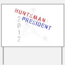 Huntsman 4 President Yard Sign