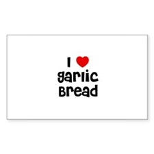 I * Garlic Bread Rectangle Decal