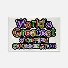 World's Greatest STAFFING COORDINATOR Rectangle Ma