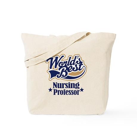 Nursing Professor Gift Tote Bag