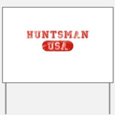 Huntsman USA Yard Sign