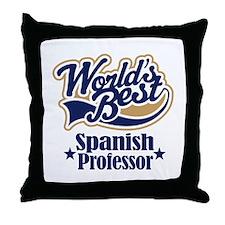 Spanish Professor Gift Throw Pillow