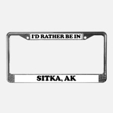 Rather be in Sitka License Plate Frame