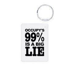 Occupy's 99% is a Big Lie Keychains