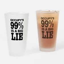 Occupy's 99% is a Big Lie Drinking Glass