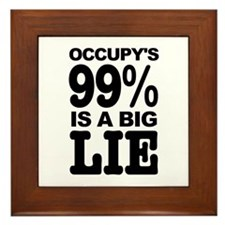 Occupy's 99% is a Big Lie Framed Tile