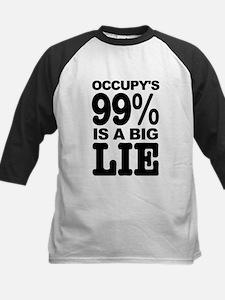 Occupy's 99% is a Big Lie Tee
