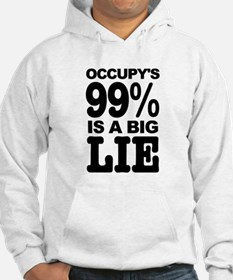 Occupy's 99% is a Big Lie Hoodie