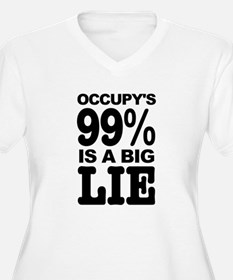 Occupy's 99% is a Big Lie T-Shirt