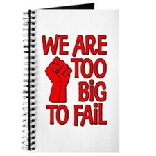 We Are Too Big To Fail Journal