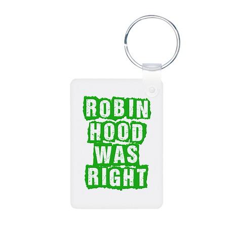 Robin Hood Was Right Aluminum Photo Keychain