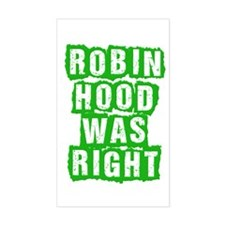 Robin Hood Was Right Decal