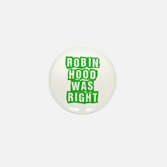 Robin Hood Was Right Mini Button