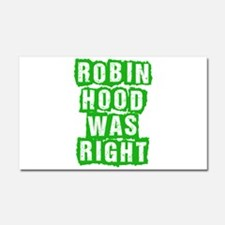 Robin Hood Was Right Car Magnet 20 x 12