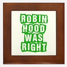 Robin Hood Was Right Framed Tile